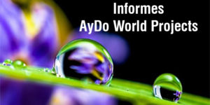 Informes AyDo World Projects - AYDOAGUA